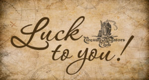 """Luck to You"" - The salutation of all Circumnavigators"